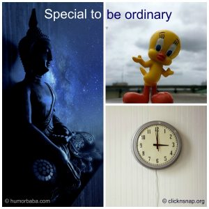Special to be ordinary