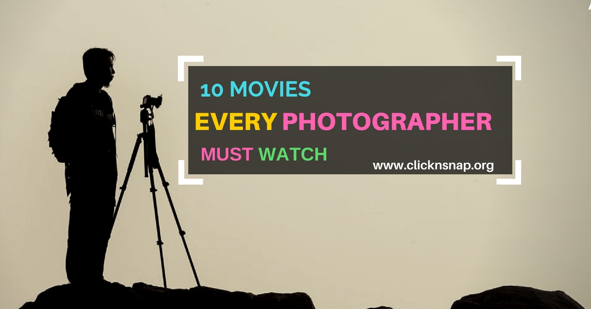 10 Movies Every Photographer Must Watch