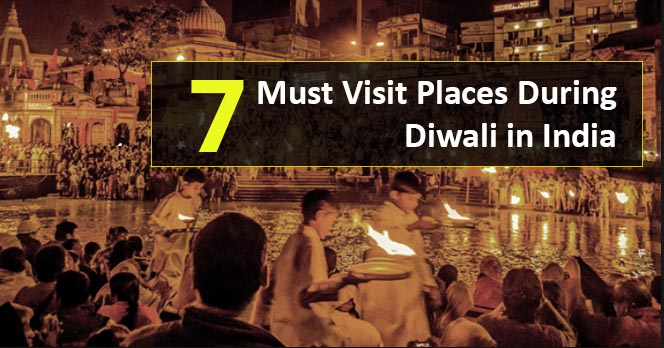 Diwali, Depawali, Places to visit, Diwali Images, Places in diwali