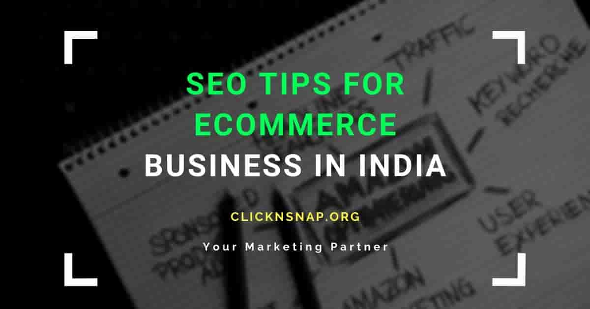 SEO for Ecommerce Business - clicknsnap.org
