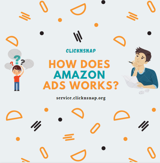 How Amazon ads work - clicknsnap.org