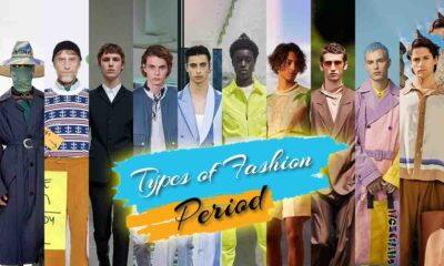 types of fashion periods - clicknsnap.org